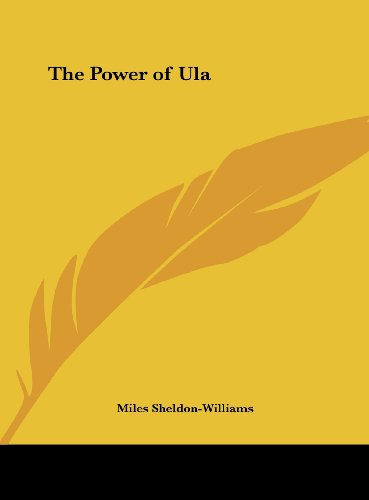 9781161393743: The Power of Ula
