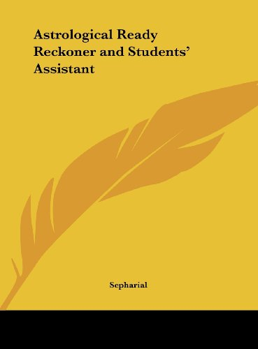 9781161394214: Astrological Ready Reckoner and Students' Assistant