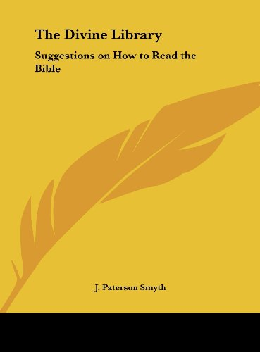 9781161394290: The Divine Library: Suggestions on How to Read the Bible