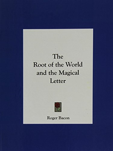 9781161396232: The Root of the World and the Magical Letter