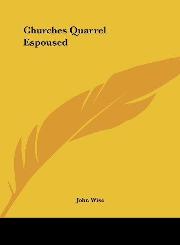 9781161398342: Churches Quarrel Espoused
