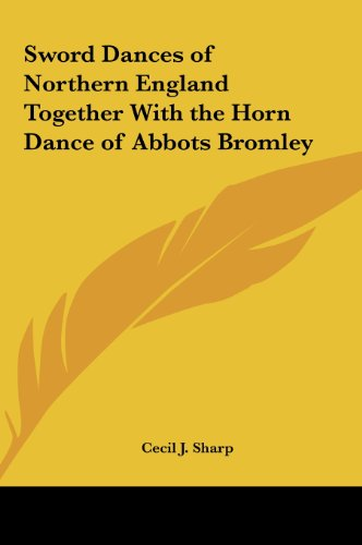 9781161399523: Sword Dances of Northern England Together With the Horn Dance of Abbots Bromley