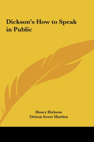9781161399868: Dickson's How to Speak in Public