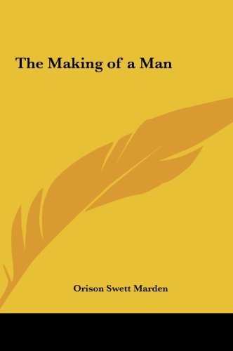 9781161399943: The Making of a Man