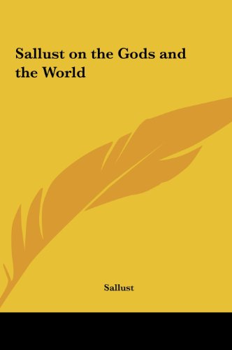 9781161400083: Sallust on the Gods and the World