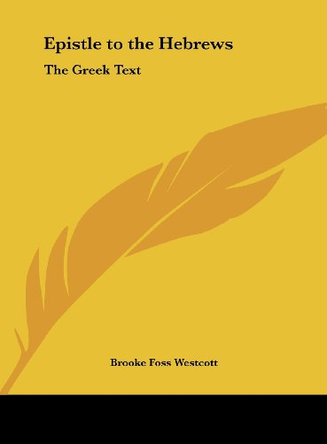 9781161403886: Epistle to the Hebrews: The Greek Text
