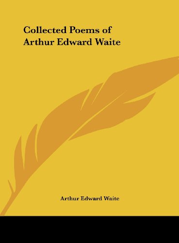 9781161404661: Collected Poems of Arthur Edward Waite