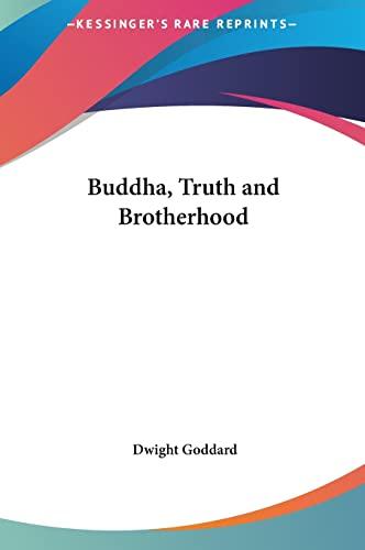 9781161405507: Buddha, Truth and Brotherhood