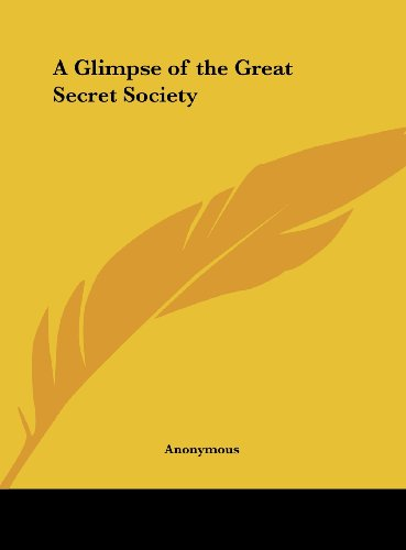 9781161405651: A Glimpse of the Great Secret Society