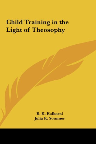 9781161405880: Child Training in the Light of Theosophy