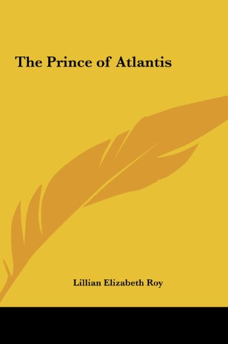 The Prince of Atlantis (1161406565) by Lillian Elizabeth Roy