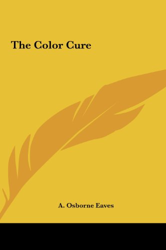 9781161407181: The Color Cure