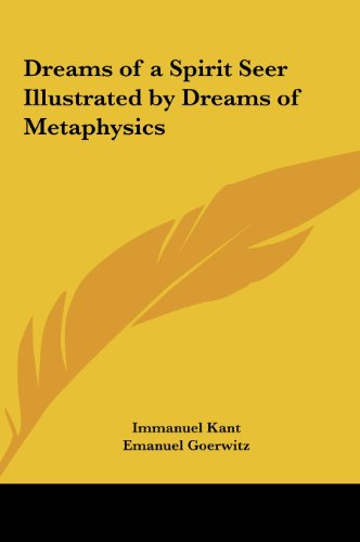 9781161407389: Dreams of a Spirit Seer Illustrated by Dreams of Metaphysics