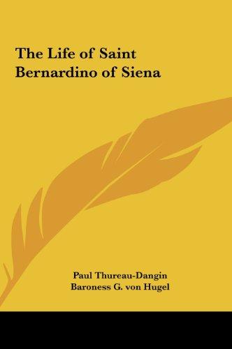 9781161408492: The Life of Saint Bernardino of Siena