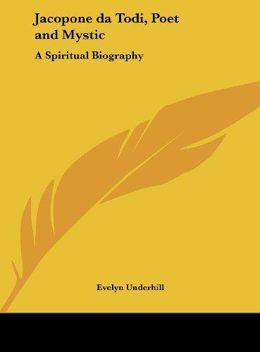 9781161409017: Jacopone da Todi, Poet and Mystic: A Spiritual Biography