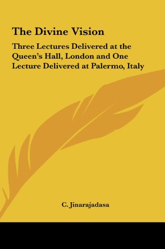 9781161409543: The Divine Vision: Three Lectures Delivered at the Queen's Hall, London and One Lecture Delivered at Palermo, Italy