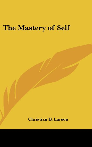 9781161409765: The Mastery of Self