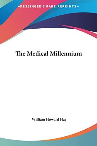 9781161410495: The Medical Millennium