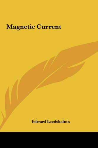 9781161410518: Magnetic Current