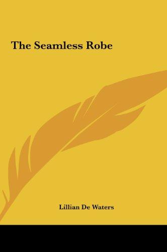 9781161411065: The Seamless Robe
