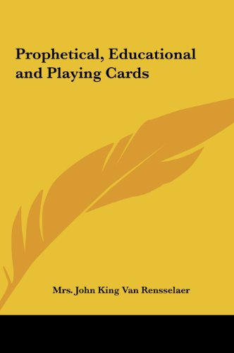 9781161411386: Prophetical, Educational and Playing Cards