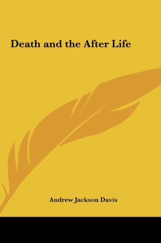 9781161412079: Death and the After Life