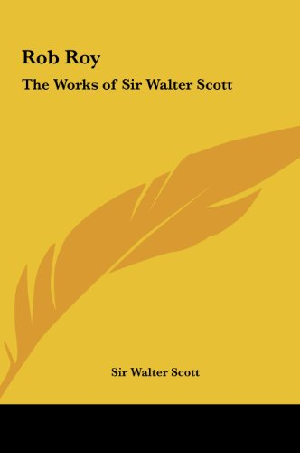 9781161412833: Rob Roy: The Works of Sir Walter Scott