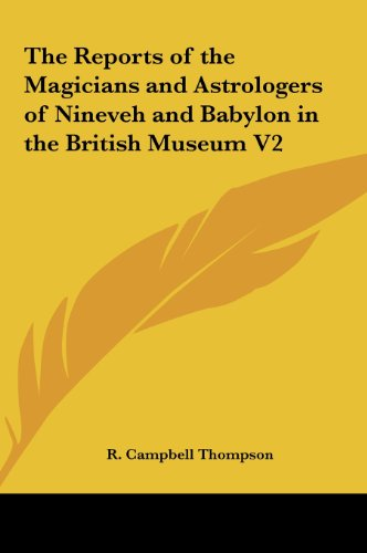 9781161413359: The Reports of the Magicians and Astrologers of Nineveh and Babylon in the British Museum V2