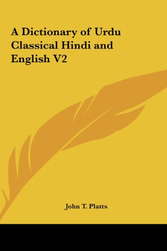9781161413526: A Dictionary of Urdu Classical Hindi and English V2