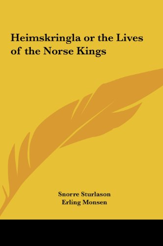 9781161413601: Heimskringla or the Lives of the Norse Kings
