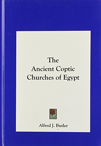 9781161414646: The Ancient Coptic Churches of Egypt