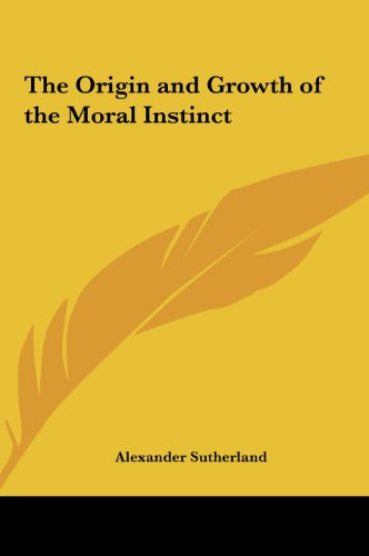 9781161415018: The Origin and Growth of the Moral Instinct