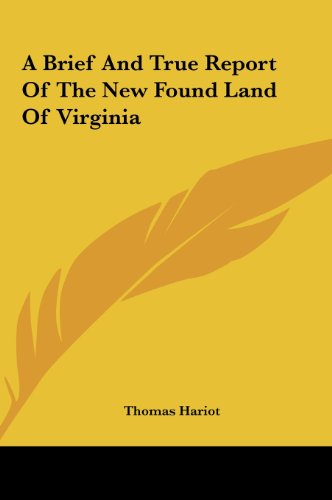 9781161416374: A Brief and True Report of the New Found Land of Virginia