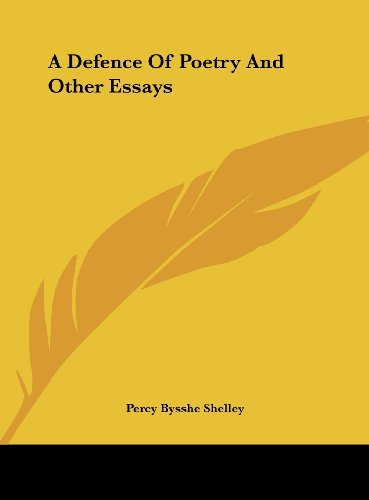 9781161416855: A Defence Of Poetry And Other Essays