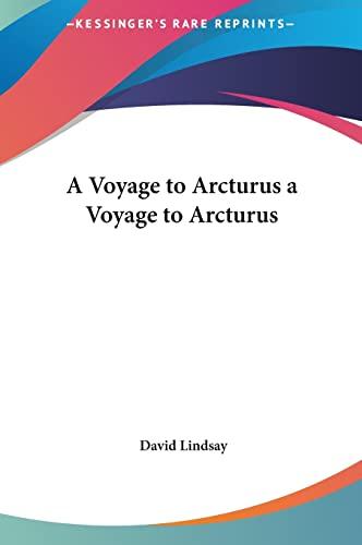 A Voyage to Arcturus a Voyage to Arcturus (116141956X) by Lindsay, David