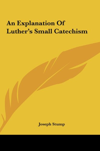 9781161421514: An Explanation Of Luther's Small Catechism