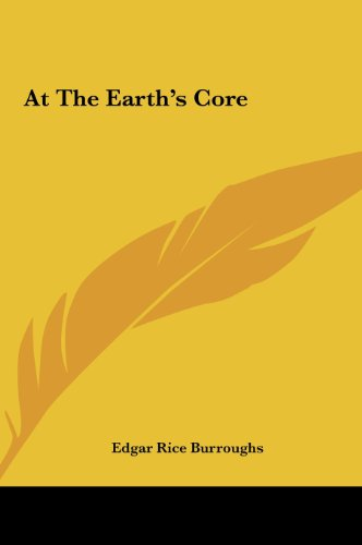 9781161422603: At The Earth's Core