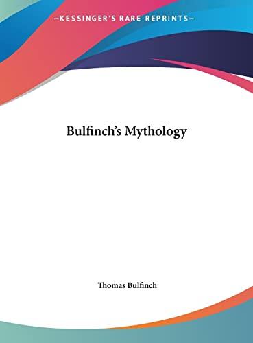 9781161425031: Bulfinch's Mythology