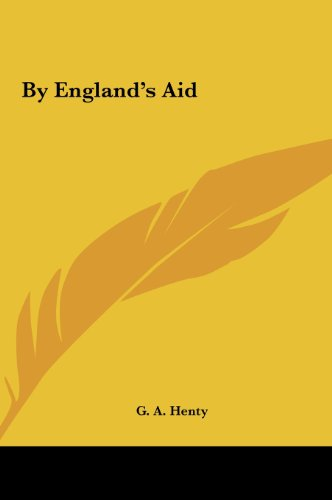 9781161425253: By England's Aid