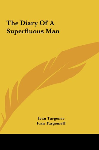 9781161428483: The Diary Of A Superfluous Man