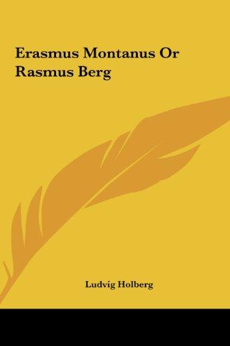 Erasmus Montanus Or Rasmus Berg: Ludvig Holberg