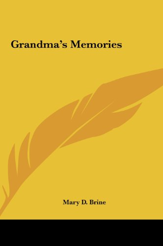 Grandma's Memories (116143352X) by Brine, Mary D.