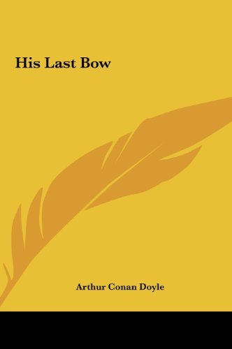 9781161434620: His Last Bow