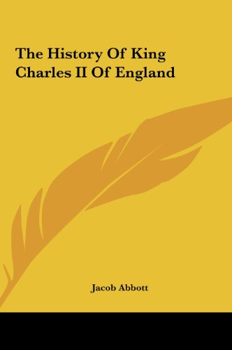 9781161434774: The History Of King Charles II Of England