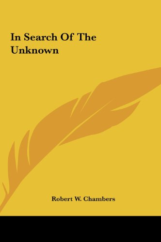 9781161436297: In Search of the Unknown