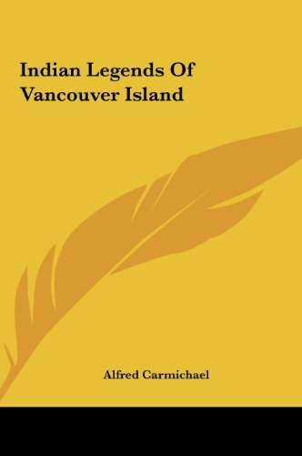 9781161436747: Indian Legends of Vancouver Island