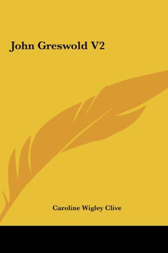 9781161437867: John Greswold V2