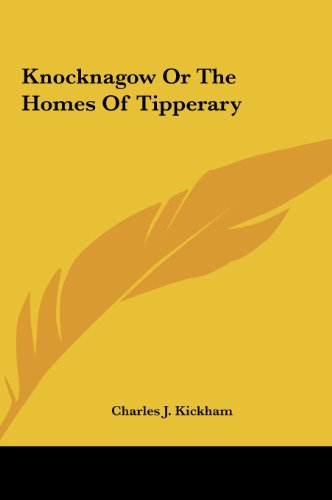 9781161438505: Knocknagow or the Homes of Tipperary