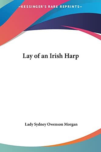 9781161438925: Lay of an Irish Harp