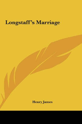 9781161440270: Longstaff's Marriage
